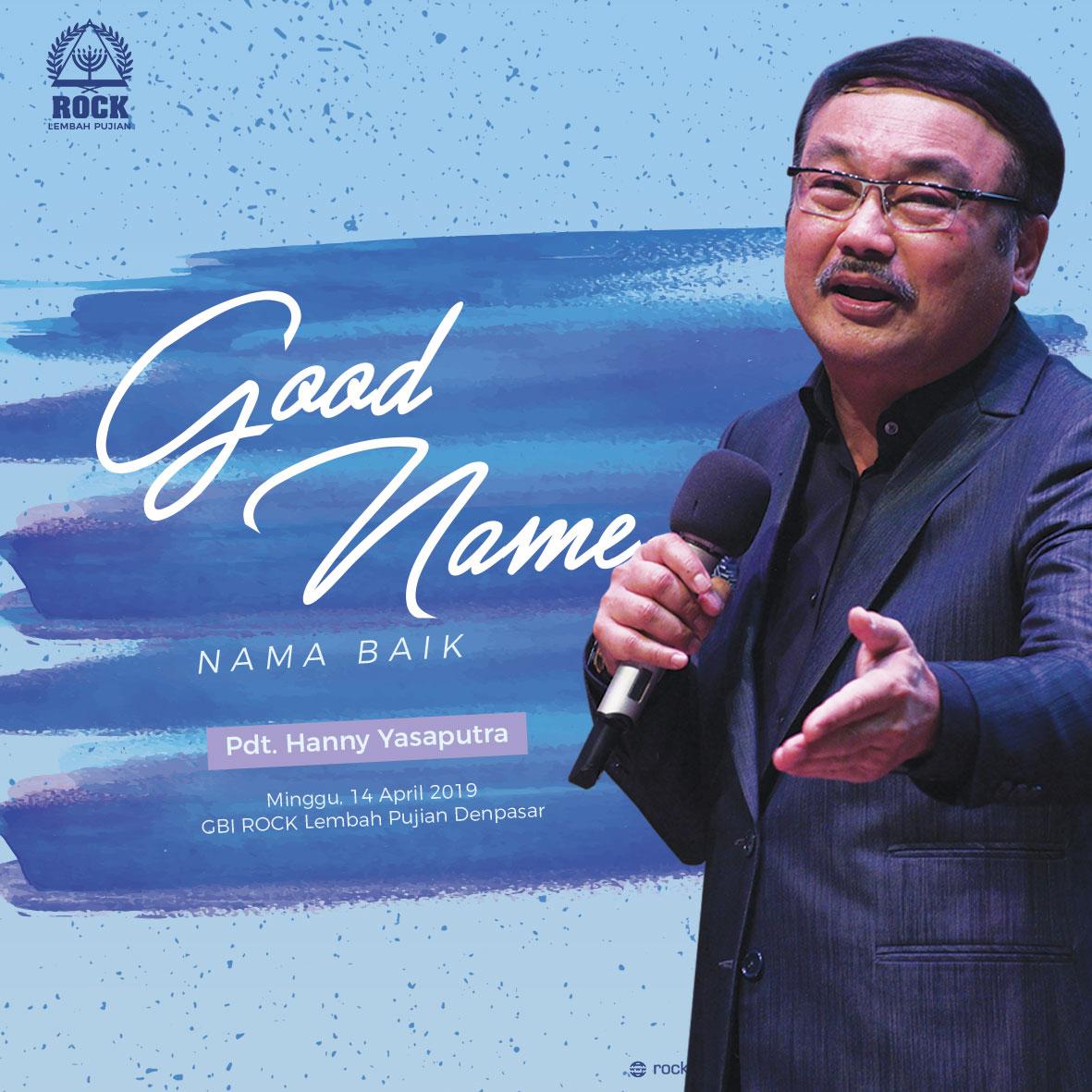 Good Name (Nama Baik)   Pdt. Hanny Yasaputra