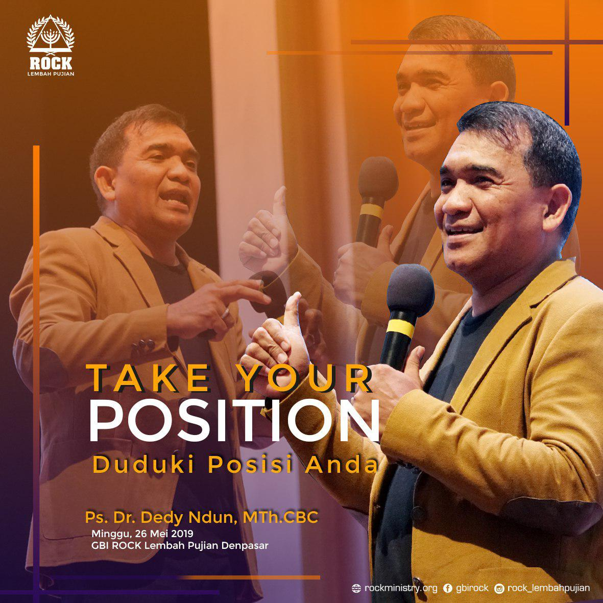 Take Your Position (Duduki Posisi Anda) | Ps. Dr. Dedy Ndun, MTh. CBC