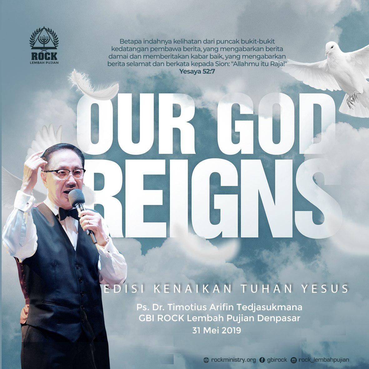 OUR GOD REIGNS | Ps. Dr. Timotius Arifin Tedjasukmana