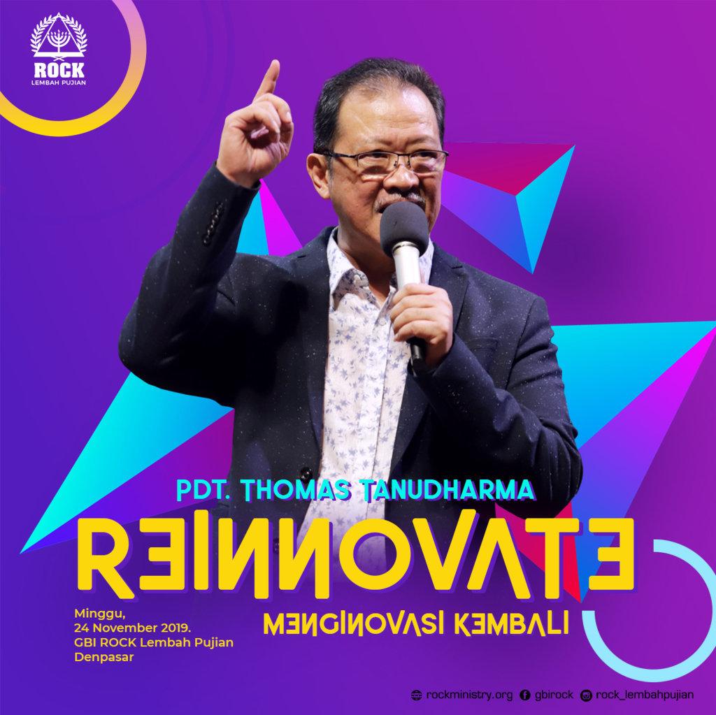 REINNOVATE (Menginovasi Kembali) | Pdt. Thomas Tanudharma