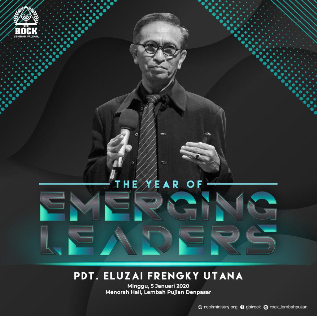 THE YEAR OF EMERGING LEADERS | Pdt. Eluzai Frengky Utana